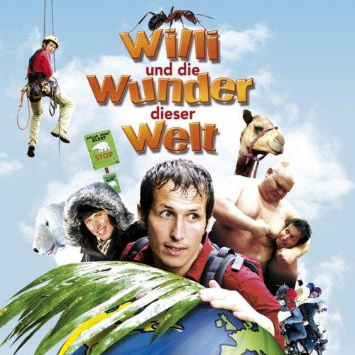Willi und die Wunder dieser Welt: Hörspiel zum Kinofilm.