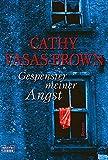 Gespenster meiner Angst (Allgemeine Reihe. Bastei Lübbe Taschenbücher) - Cathy Vasas-Brown