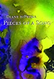 Pieces of a Song: Selected Poems - Diane Di Prima