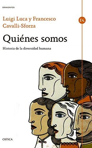 Quiénes somos: Historia de la diversidad humana (Drakontos)