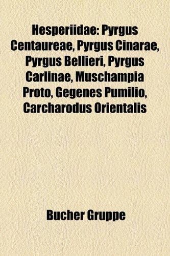 Hesperiidae: Pyrgus Centaureae, Pyrgus Cinarae, Pyrgus Bellieri, Pyrgus Carlinae, Muschampia Proto, Gegenes Pumilio, Carcharodus Or