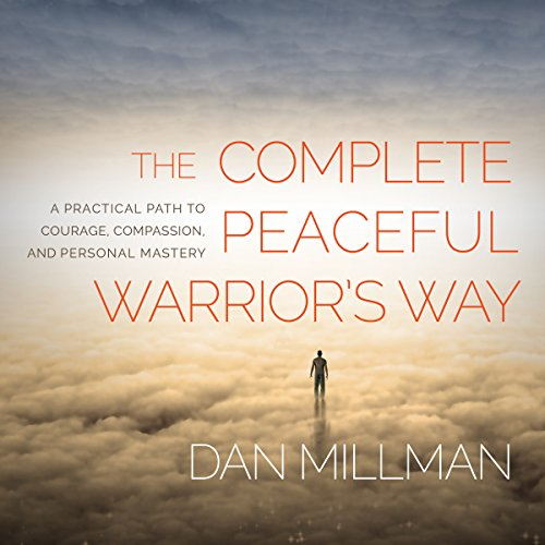 The Complete Peaceful Warrior's Way cover art