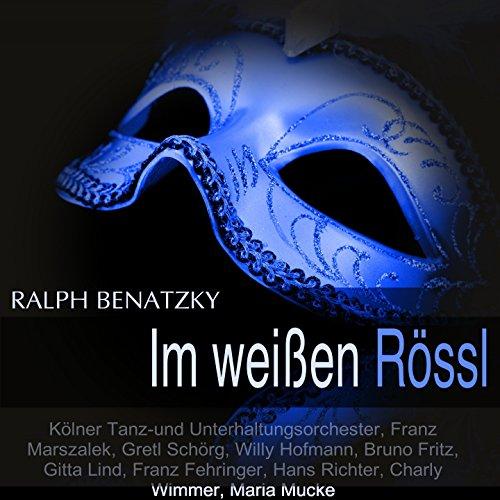 """Im weissen Rössl: Finale. \""""Im weissen Rössl am Wolfgangsee\"""" (Ensemble)"""