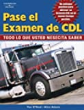 Pass The CDL Exam: Everything You Need to Know (Spanish Edition)