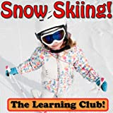 Snow Skiing! Learn About Snow Skiing And Learn To Read - The Learning Club! (45+ Photos of Snow Skiing)