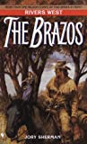 The Brazos: Rivers West Series (The Rivers West)