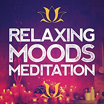 Relaxing Moods Meditation
