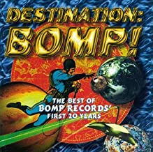 Destination Bomp! the Best of