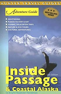 Adventure Guide to the Inside Passage and Coastal Alaska