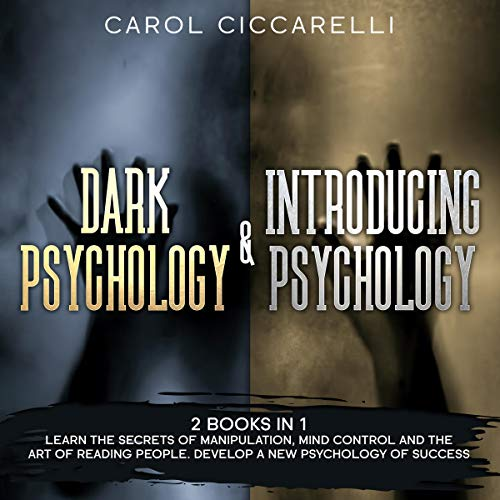 Dark Psychology & Introducing Psychology  By  cover art