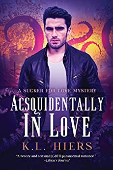 Acsquidentally In Love (Sucker For Love Mysteries Book 1) by [K.L. Hiers]