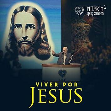 Viver por Jesus