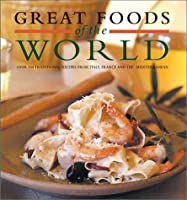 Great Foods of the World 1892374447 Book Cover