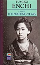 Best the waiting years fumiko enchi Reviews