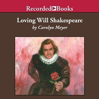 Loving Will Shakespeare audiobook cover art