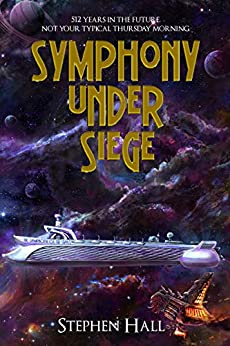 Symphony Under Siege by [Stephen Hall]
