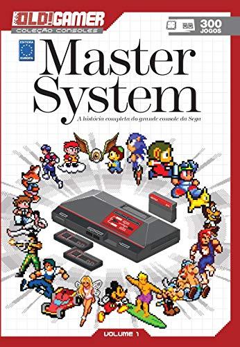 Dossiê OLD!Gamer Volume 1: Master System