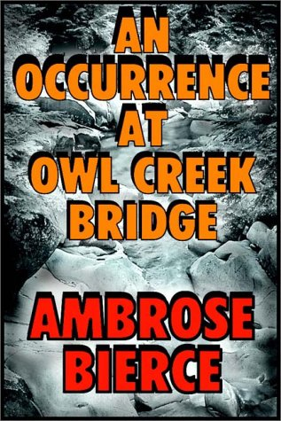 An Occurrence at Owl Creek Bridgeの詳細を見る