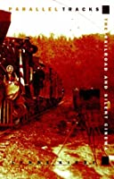 Parallel Tracks: The Railroad and Silent Cinema