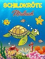 Schildkroete Malbuch: 40 Einzigartige Illustrationen zum Ausmalen, wunderbares Schildkroetenbuch fuer Teenager, Jungen und Kinder, tolles Schildkroeten Aktivitaetsbuch fuer Kinder und Kleinkinder, die gerne mit niedlichen Tieren spielen und Spass haben