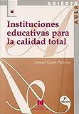 Instituciones educativas para la calidad total: (Aula Abierta)