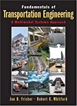 Fundamentals of Transportation Engineering: A Multimodal Systems Approach