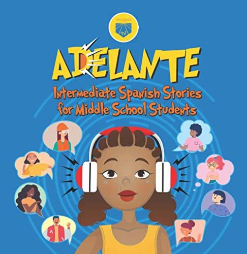 Adelante: Intermediate Spanish Stories for Middle School Students