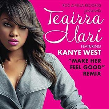 Make Her Feel Good (Remix) (Edited Added Value)