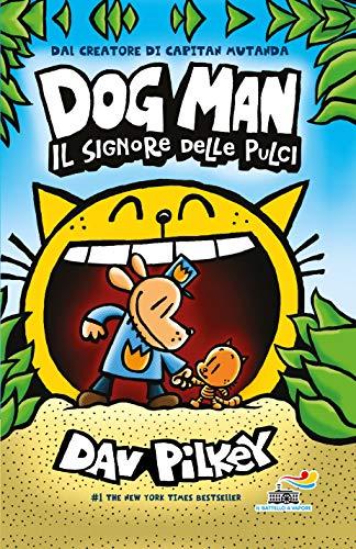 Il signore delle pulci. Dog Man
