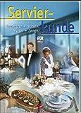 Servierkunde - Wilhelm Gutmayer