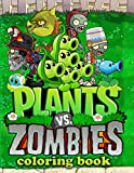 Plants vs Zombies Coloring Book: Exclusive Work - 32 Illustrations For Adults and Kids