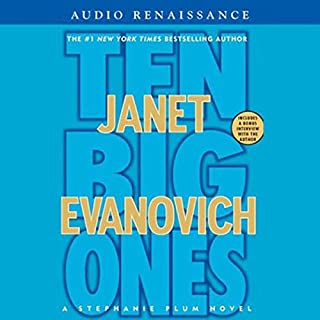 Ten Big Ones                   Written by:                                                                                                                                 Janet Evanovich                               Narrated by:                                                                                                                                 Lorelei King                      Length: 7 hrs and 34 mins     5 ratings     Overall 5.0