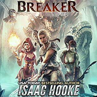 Breaker      Monster Breaker, Book 1              By:                                                                                                                                 Isaac Hooke                               Narrated by:                                                                                                                                 Luke Daniels                      Length: 12 hrs and 29 mins     162 ratings     Overall 4.6