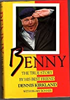 Benny: The True Story 1856850315 Book Cover