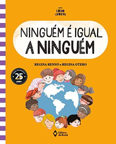 Ninguém é igual a ninguém (Assunto de Família - Série Ludo Ludens) (Portuguese Edition)