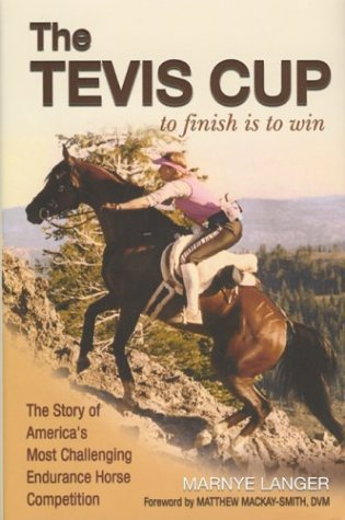 The Tevis Cup: To Finish Is To Win
