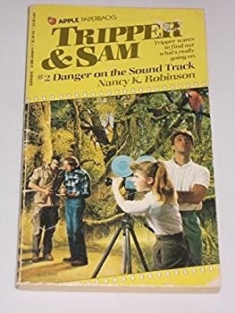 Danger on the Sound Track (Tripper and Son, No 2) - Book #2 of the Tripper & Sam