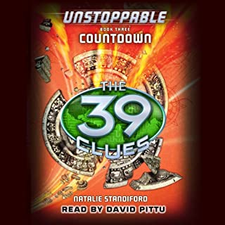 The 39 Clues: Unstoppable, Book 3     Countdown              Written by:                                                                                                                                 Natalie Standiford                               Narrated by:                                                                                                                                 David Pittu                      Length: 4 hrs and 49 mins     1 rating     Overall 5.0
