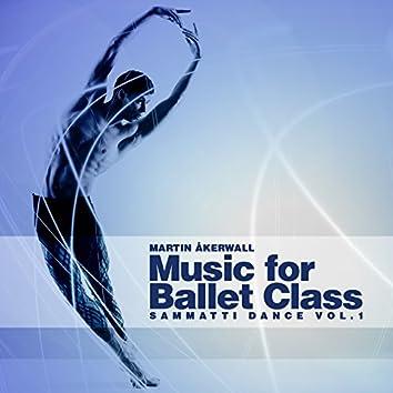 Music for Ballet Class (Sammatti Dance, Vol. 1)