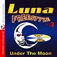 Vol. 3-Luna Freestyle: Under the Moon