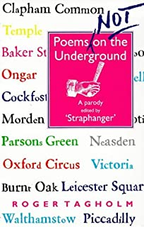 Poems Not on the Underground: A Parody
