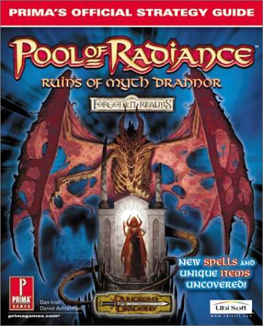 Pool of Radiance: Ruins of Myth Drannor: Prima\'s Official Strategy Guide