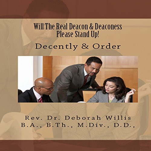 Will the Real Deacon & Deaconess Please Stand Up! audiobook cover art