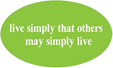 CafePress Live Simply That Others May s Oval Sticker Oval Bumper Sticker, Euro Oval Car Decal