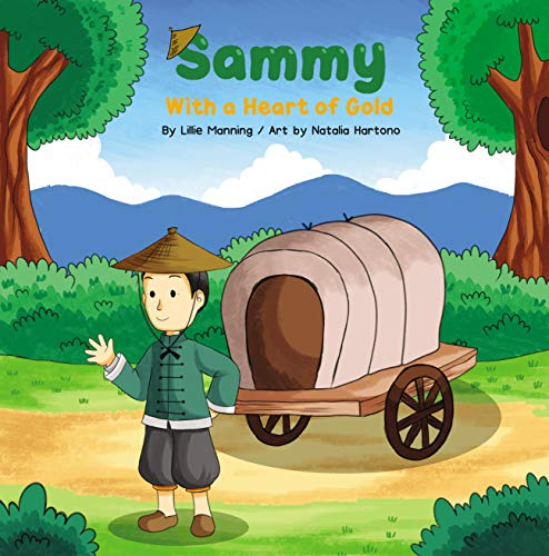 Sammy With a Heart of Gold (English Edition)