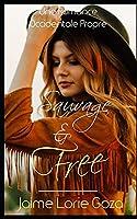 Sauvage & Free: Une Romance Occidentale Propre