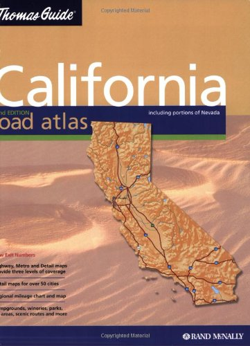 Thomas Guide California Road Atlas: Including Portions of Nevada : Spiral