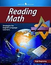 Reading Math: High Beginning (JT: ENGLISH LANGUAGE LEARNER ACADEMIC READING STRATEGIES)