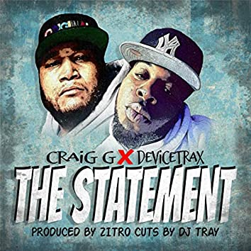 The Statement (feat. Zitro)