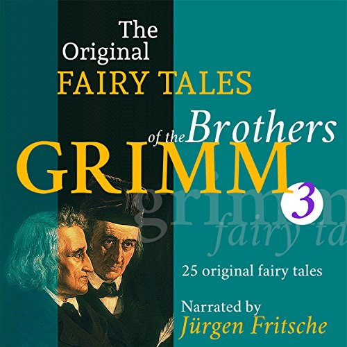 25 Original Fairy Tales (The Original Fairy Tales of the Brothers Grimm 3) cover art